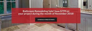 Save $799 on Your Bathroom Project during the month of November 2018!