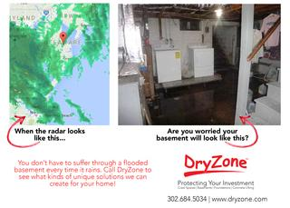 When the weather man is tell you there is going to be lots of rain are you preparing for your basement to flood? You don't have to suffer through a damp, flooded basement. DryZone has solutions to keep your basement day All The Time!
